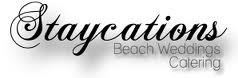 Staycations Catering Orange Beach, AL